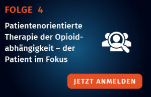 folge_4_opioid_Anmeldung